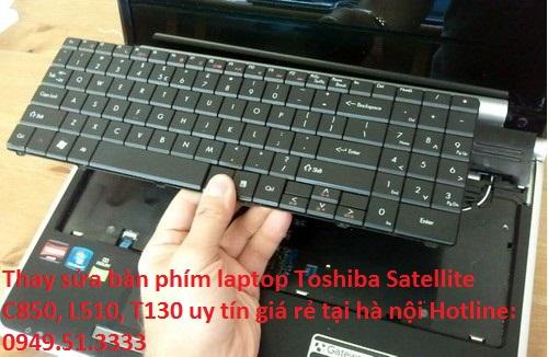 Thay sửa bàn phím laptop Toshiba Satellite C850, L510, T130