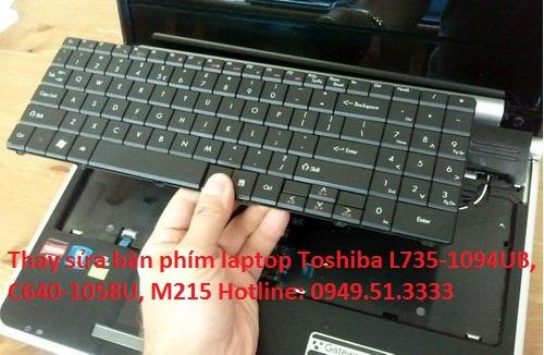 Thay sửa bàn phím laptop Toshiba L735-1094UB, C640-1058U, M215