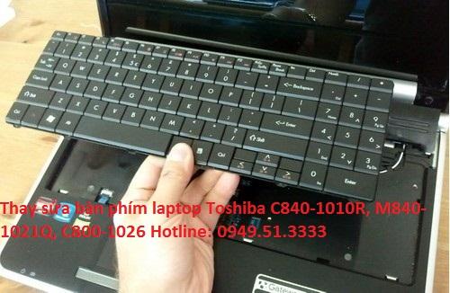Thay sửa bàn phím laptop Toshiba C840-1010R, M840-1021Q, C800-1026