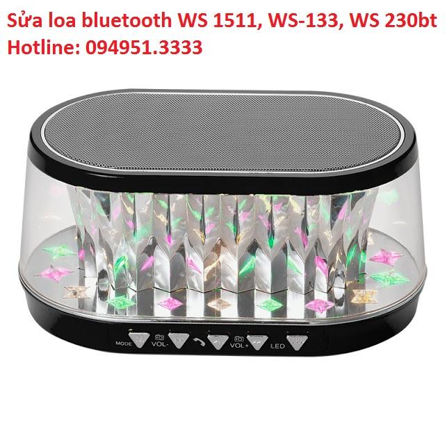 Sửa loa bluetooth WS 1511, WS-133, WS 230bt