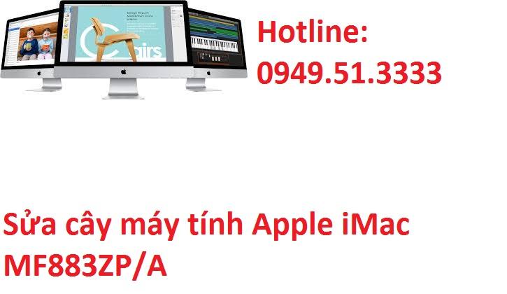 Sửa cây máy tính Apple iMac MF883ZP/A